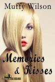 Memories & Kisses