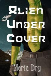 Alien Under Cover (book cover)