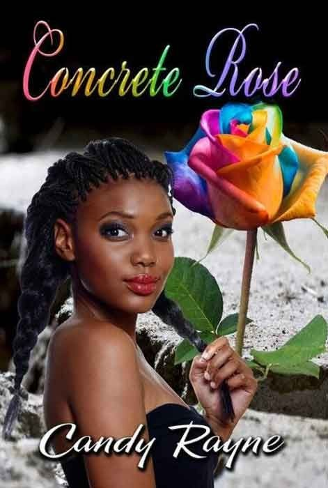 Concrete Rose By Candy Rayne - Book Review