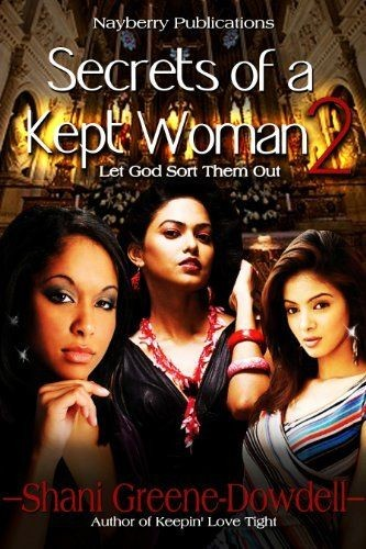 Secrets of a Kept Woman 2 - Book Review