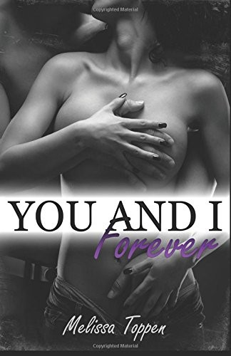 You and I Forever by Melissa Toppen - Book Review