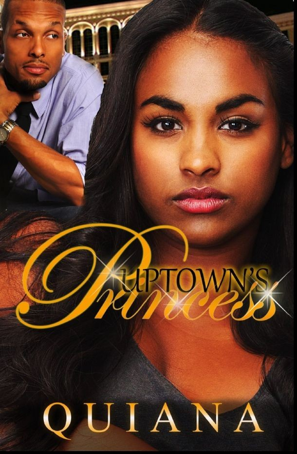 Uptown Princess by Quiana - Book Review