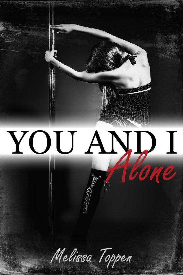 You and I Alone by Melissa Topen