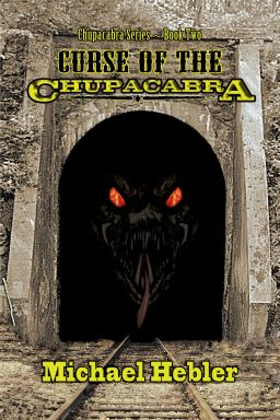 Curse of the Chupacabra (Chupacabra Series #2)