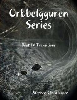 Orbbelgguren Series: Book IV Transitions (eBook cover)