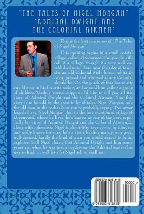 """""""The Tales of Nigel Morgan"""" 'Admiral Dwight and The Colonial Airmen' (back cover)"""