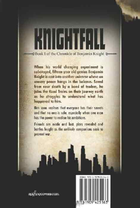 Knightfall - Book 1 of The Chronicle of Benjamin Knight (back cover)
