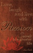 Add Media: Love, Laugh and Live with Passion: Secrets to a Greater life (cover)