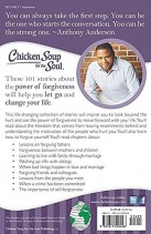 Chicken Soup for the Soul: The Power of Forgiveness: 101 Stories about How to Let Go and Change Your Life (back cover)