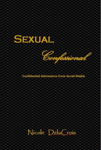 Sexual Confessional: Confidential Admissions From Social Media