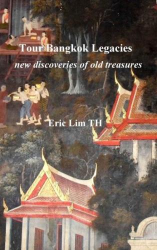 Tour Bangkok Legacies (book cover)