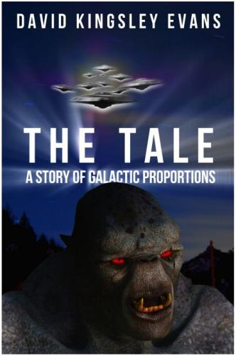The Tale - A Story of Galactic Proportions (book cover)