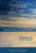 Shh! God Is Trying To Tell You Something Speak Lord, I'm Listening (Cover)