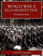 World War II Plus 75 -- The Road to War (cover)