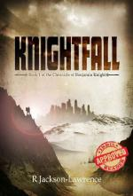 Knightfall - Book 1 of The Chronicle of Benjamin Knight (cover)
