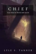 Chief - A Short Story (Tales from the Twisted Eden Sector) (cover)