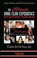 The Ultimate Book Club Experience: How to Create & Maintain a Successful Book Club (cover)