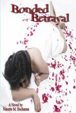 Bonded Betrayal (cover)