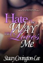 Add Media: Hate the Way You Love Me (Delphine Publications Presents) (cover)