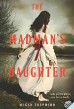 The Madman's Daughter (Madman's Daughter - Trilogy) (cover)