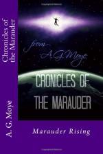 Chronicles of the Marauder- Marauder Rising