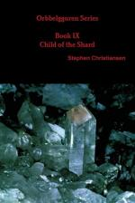Orbbelgguren Series Book Ix Child of the Shard (cover)