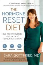 The Hormone Reset Diet: Heal Your Metabolism to Lose Up to 15 Pounds in 21 Days (cover)
