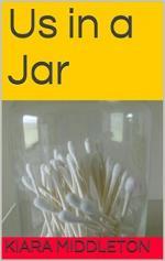 Us in a Jar