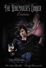 The Winemaker's Dinner: Entrée (cover)
