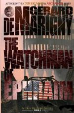 The Watchman of Ephraim (Cris De Niro, Book 1) (cover)