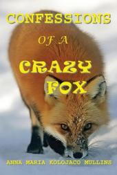 Confessions Of A Crazy Fox (cover)