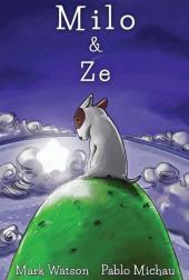 Milo & Ze: A Tale of Friendship (Cover)