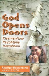God Opens Doors - Kisemanitow Peyohtena Iskwahtem (cover)