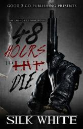 48 Hours to Die: An Anthony Stone Novel (cover)