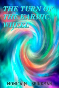 The Turn of the Karmic Wheel