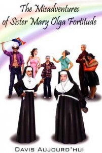 The Misadventures of Sister Mary Olga Fortitude