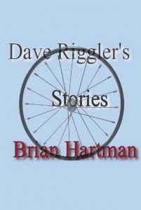 Dave Riggler's Stories