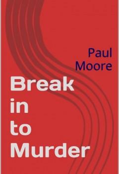 Break in to Murder (book cover)