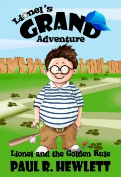 Lionel's Grand Adventure (Lionel and the Golden Rule) (cover)
