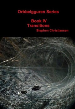 Orbbelgguren Series: Book IV Transitions (cover)