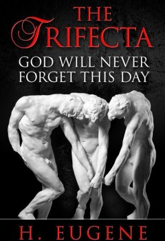 The Trifecta: God Will Never Forget This Day (cover)
