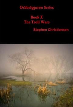 Orbbelgguren Series Book X The Troll Wars (cover)