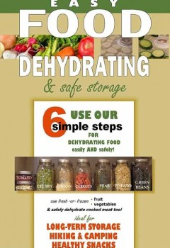 asy Food Dehydrating and Safe Food Storage (cover)