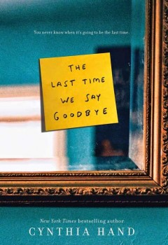 The Last Time We Say Goodbye (book cover)
