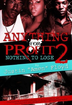 Anything for Profit 2: Nothing to Lose (cover)