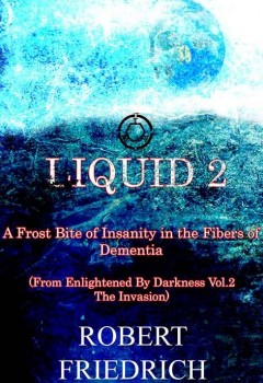 Liquid 2 - A Frost Bite of Insanity in the Fibers of Dementia (cover)