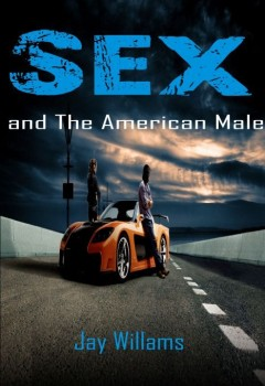 Sex and the American Male (Cover)