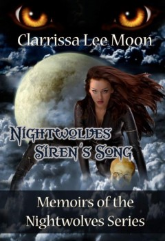 Nightwolves Siren's Song: Memoirs of the Nightwolves Series (cover)