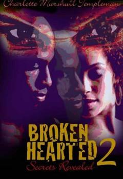 Broken Hearted 2 Secrets Revealed (cover)