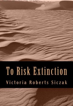 To Risk Extinction (book cover)